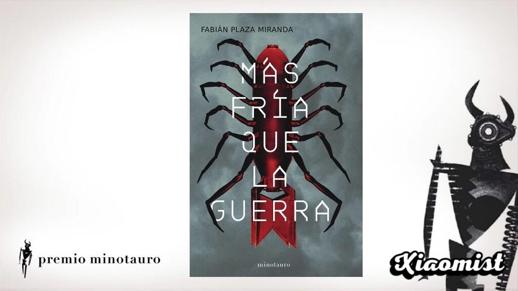 'More cold than war', by Fabián Plaza, wins the 2021 Minotauro Prize with an unequivocally Spanish science-fiction story