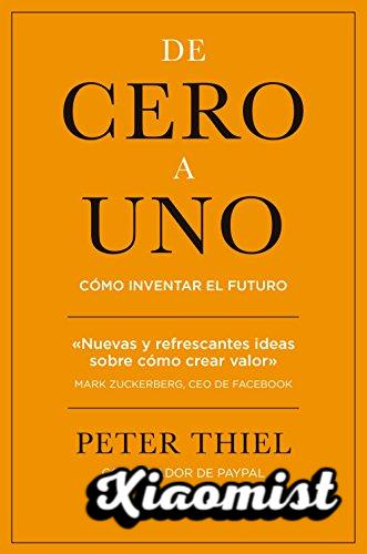 From zero to one: How to invent the future (MANAGEMENT)